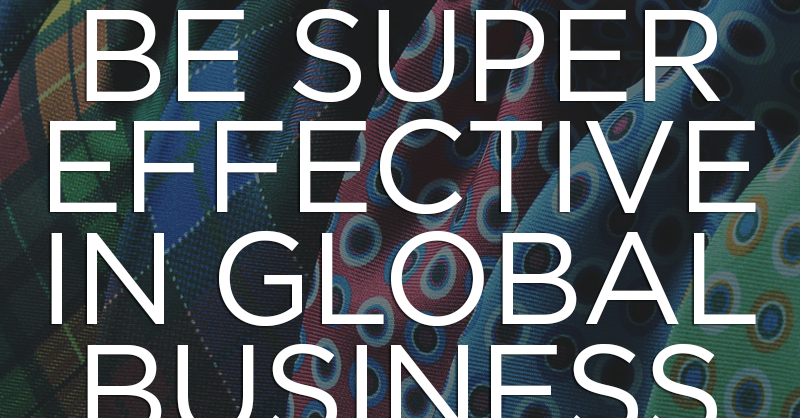 Global Business Meetings: 5 Tips to be Super-Effective   Wolfestone